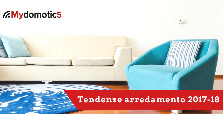 Ristrutturazione casa mydomotics for Tendenze arredamento 2017