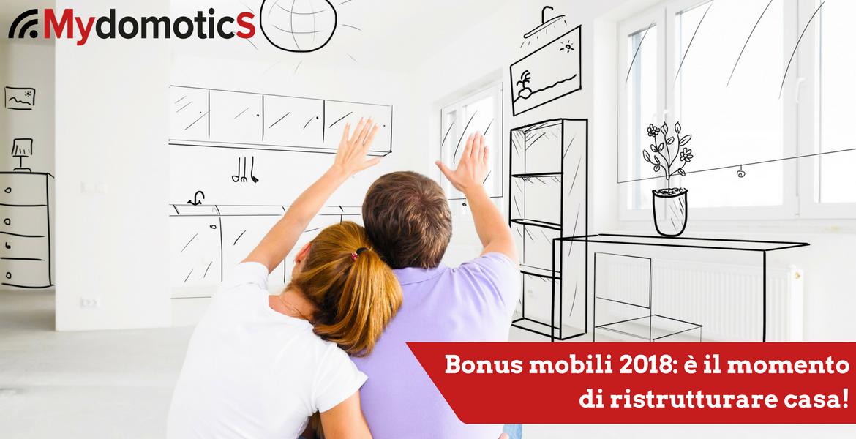Bonus mobili 2018 il momento di ristrutturare casa - E il momento di comprare casa ...