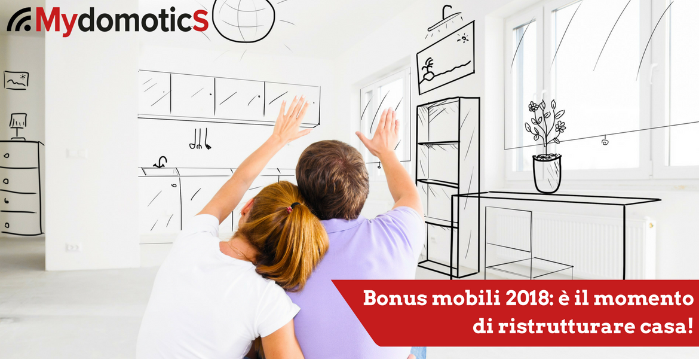 Bonus mobili 2018 il momento di ristrutturare casa for Bonus mobili cucine 2018